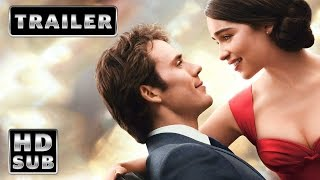 Yo Antes de Ti (Me Before You) - Tráiler 1 Oficial Subtitulado en HD