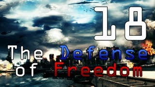 [18] The Defense of Freedom (World in Conflict w/ GaLm)