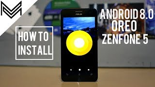 Android 8.0 Oreo Update For Asus Zenfone 5 | Installation and Features