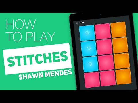 How to play: STITCHES (Shawn Mendes) - SUPER PADS - Lilo Kit