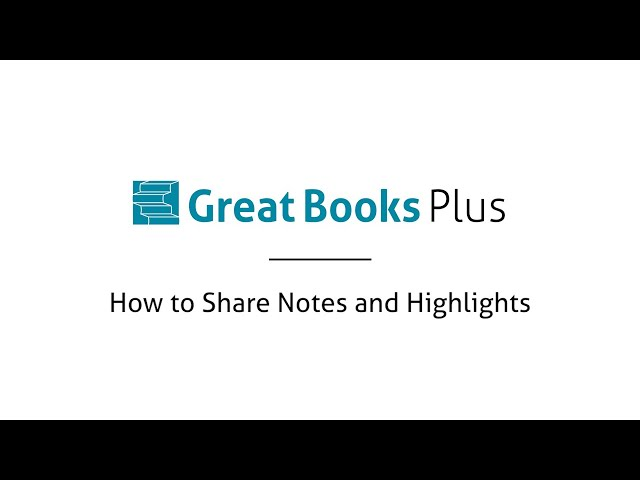 Great Books Plus — How to Share Notes and Highlights