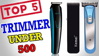 Best Beard Trimmer for Man Under 500 Rupee