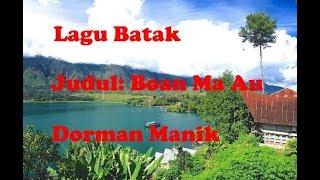 Boan Ma Au - Lagu Batak Lirik Dan Artinya