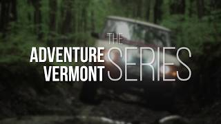 NOW PLAYING! Adventure Vermont: The Series