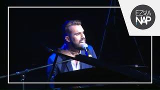 Ez az a nap! 2016 Andelic Jonathan - Szívvel láss [OfficialHD] Budapest Sportaréna
