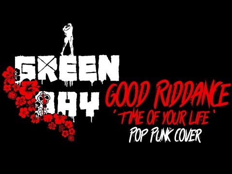 "Green Day - Good Riddance ""Time of Your Life"" [Band: The SUNSET] (Pop Punk Cover)"