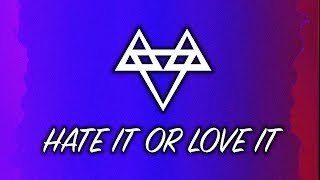 NEFFEX - Hate It or Love It [Copyright Free]