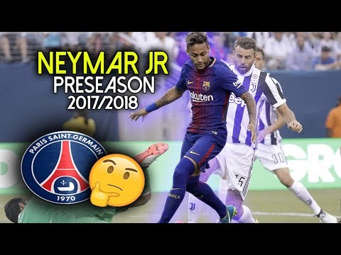 Neymar Jr Magical Skills & Goals - Preseason (2017/18) ● Will He Sign for PSG?