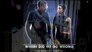 Toni Braxton, Babyface - Where Did We Go Wrong- (Audio).avi