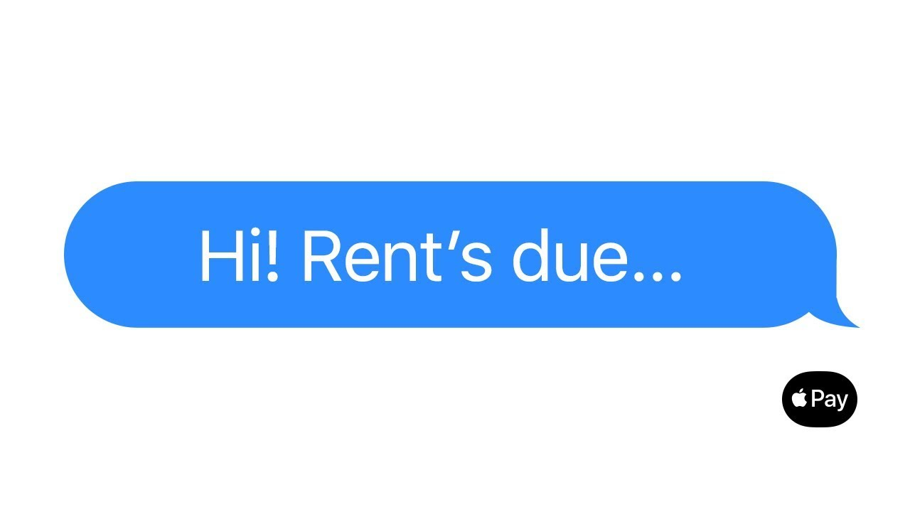 Apple Pay — Just text them the money — Rent
