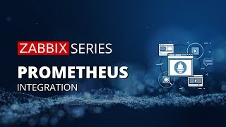 Prometheus monitoring and integration with Zabbix