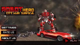 Robot Hero City War Survival The Game Storm Studios