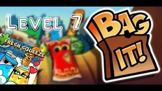 Bag It! / Fresh Squeeze / Levels 7 / Eggcelent! / All Upright! / Three Stars Walkthrough