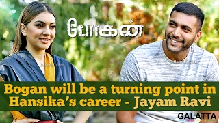Bogan will be a turning point in Hansika's career - Jayam Ravi