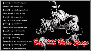 Best Old Blues Songs Playlist - Biggest Blues Hits Of All Time