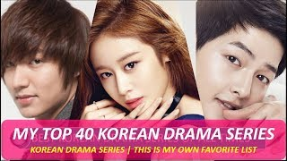 Video MY BEST KOREAN DRAMA SERIES OF ALL TIMES (TOP 40 LIST) ALL GENRE  PART -1 download MP3, 3GP, MP4, WEBM, AVI, FLV Maret 2018