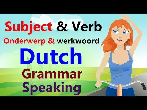 Learn Dutch grammar and speaking  for beginners | Subject (O