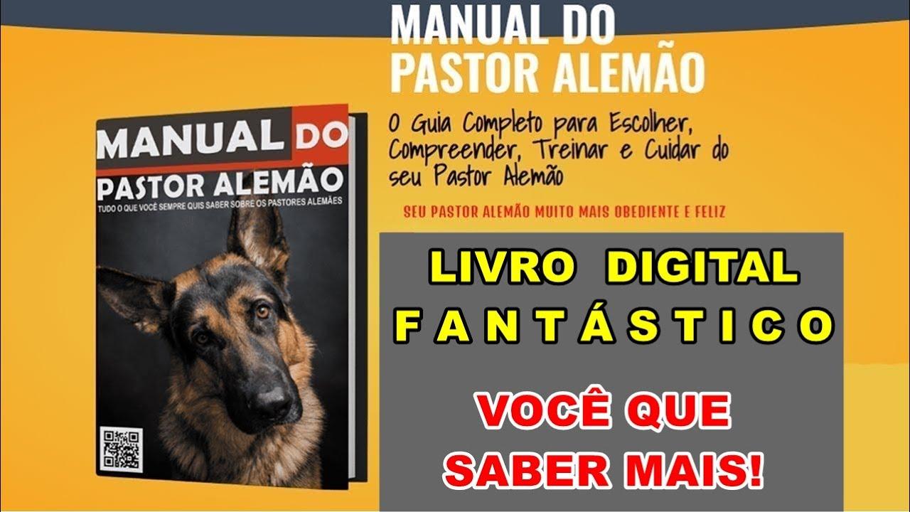 Manual do Pastor Alemão I Manual do Pastor Alemão   Pastor Alemão Adestramento Dicas!