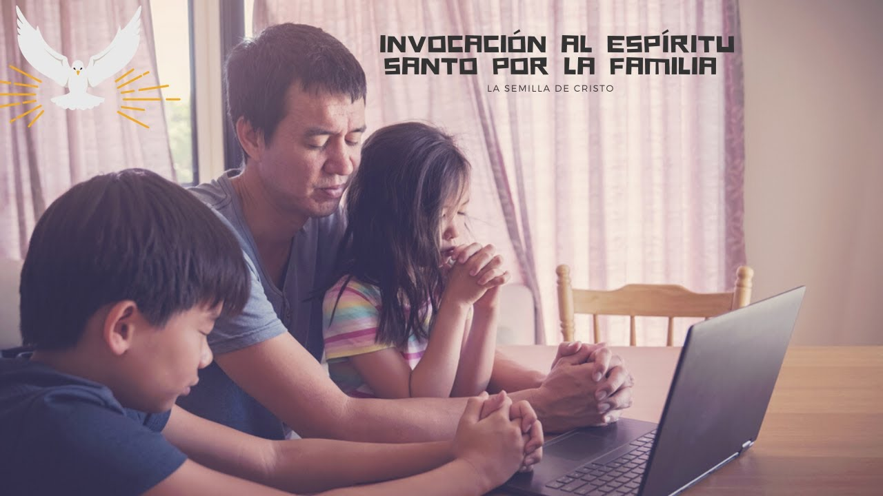 Oración al Espíritu Santo por la Familia