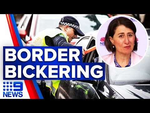 Coronavirus: Tensions bubble behind border closures | 9 News Australia thumbnail