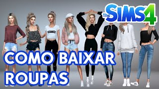 THE SIMS 4 - COMO BAIXAR E INSTALAR MODS ROUPAS, SAPATO