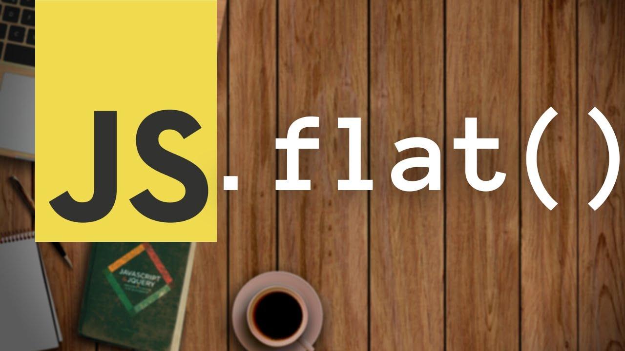 JavaScript flat() Array function | JS Buffer