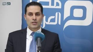 مصر العربية | أحمد طنطاوي: في «تيران وصنافير» البرلمان أمام حياة أو موت
