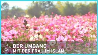 Der Umgang mit der Frau im Islam | Stimme des Kalifen