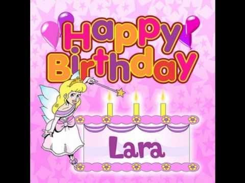 Happy Birthday, Lara - YouTube
