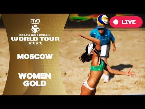 Moscow 4-Star - 2018 FIVB Beach Volleyball World Tour - Women Gold Medal Match