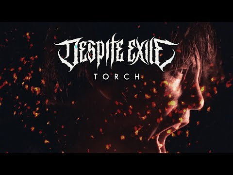 DESPITE EXILE - Torch (OFFICIAL VIDEO)