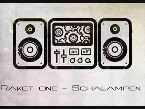Raket one - Schalampen(Florian Rakette)