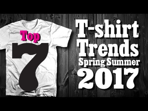 TOP 7 T shirt Trends Summer 2017