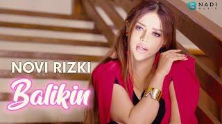 Novi Rizki - Balikin (Official Music Video)