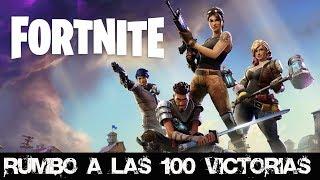FORTNITE BATTLE ROYALE -RUMBO A LAS 100 VICTORIAS!-