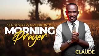 ISENGESHO RYA MUGITONDO RY'UBUHANUZI PROPΗETIC MORNING PRAYER 24-10-2021