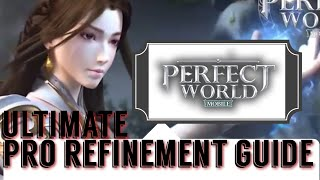 ULTIMATE SECRET REFINEMENT AND ENHANCEMENT GUIDE +15 THE CHEAPEST WAY POSSIBLE! PERFECT WORLD MOBILE