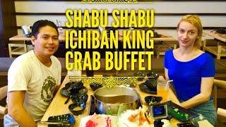 Best Buffets Manila Episode 6: Shabu Shabu Ichiban King Crab Buffet Circuit Makati