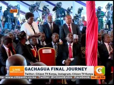 Leaders pay tribute to the late Nyeri Governor Nderitu Gachagua  [ Part one ]