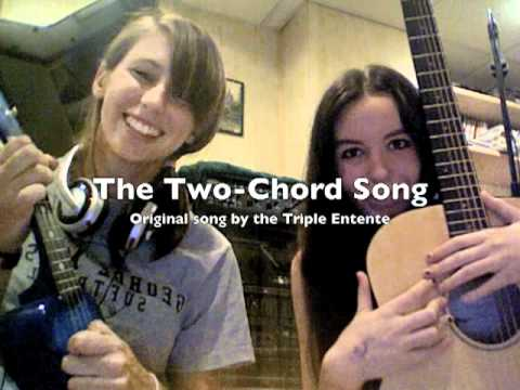 The Two-Chord Song - Triple Entente (original)
