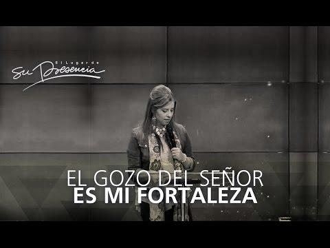 El gozo del Señor es mi fortaleza - Natalia Nieto - 24 Agosto 2014