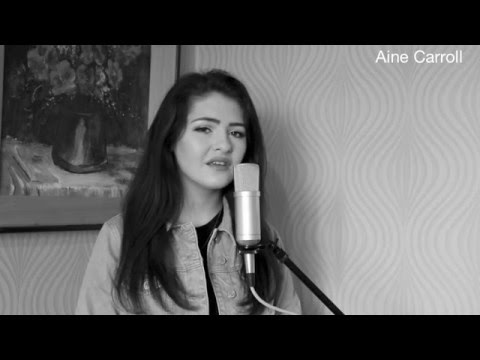 Can't make you love me (cover) by Aine Carroll