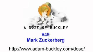 Mark Zuckerberg - A Dose of Buckley