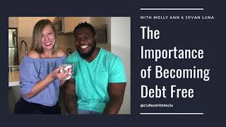 The Importance of Becoming Debt Free