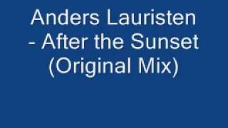 Anders Lauritsen - After the Sunset (Original Mix)
