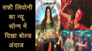 sunny leone look hot in his new item song lovely accident