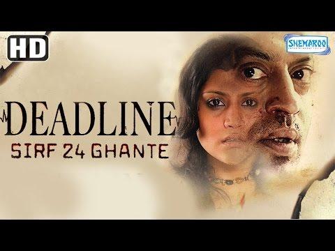 Deadline: Sirf 24 Ghante HD  Ir Khan  Konkana Sen Sharma  Hindi FilmWith Eng Subtitles