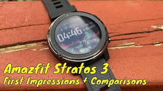 Amazfit Stratos 3 | First Impressions + Comparisons