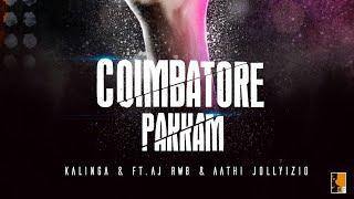 #aathiraja #coimbatorepakkam Coimbatore Pakkam - Kalinga ft. Ajrwb & AathiRaja
