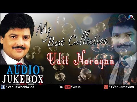 """Udit Narayan"" My Best Collection 